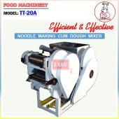 Noodle Making cum Dough Mixer (TT-20A)